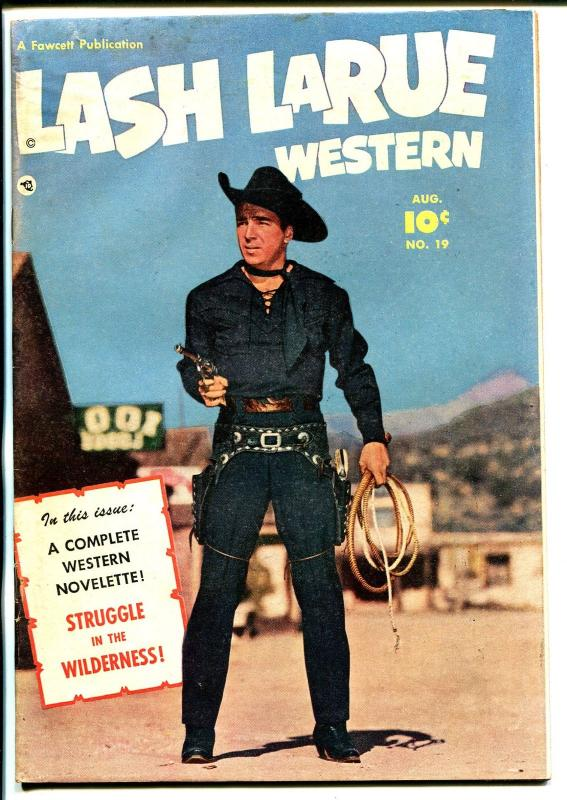 Lash LaRue #19 1951-Fawcett-photo front cover-B-Western movie star-VG+