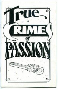 TRUE CRIMES of PASSION, VF/NM, Rick Geary, 1984, 14 pages, more HTF in store