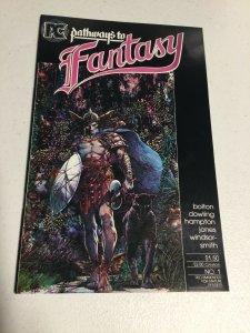 Pathways To Fantasy 1 Nm Near Mint PC Comics