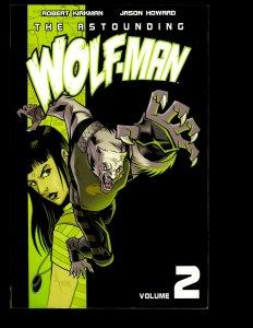 The Astounding Wolfman Vol. # 2 Image Comic Book TPB Graphic Novel J401