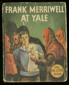 FRANK MERRIWELL YALE-1121-BIG LITTLE BOOK-HOODED MENACE G/VG