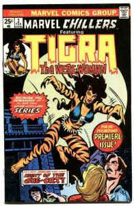 MARVEL CHILLERS #3-TIGRA-1975-MARVEL THE CAT-BRONZE