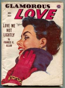 Glamorous Love Pulp #4 May 1954- Haunted Lips- Love Me Not Lightly FN-