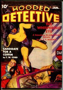 Hooded Detective 1/1942- High Adventure-pulp reprint-Whispering Eye-NM