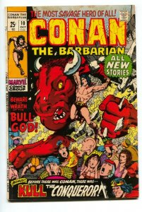 CONAN THE BARBARIAN #10 comic book-GIANT-WRATH OF THE BULL GOD VG+