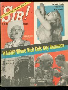 SIR! MAGAZINE AUG 1956-BRUTAL ARAB JUSTICE-CHEESECAKE VG