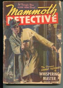 Mammoth Detective 7/1947-mystery-crime-pulp-Frank Gruber-Johnny Fletcher-FR