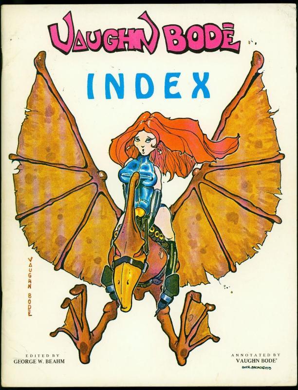 Vaughn Bode Index #1 1976- Underground- 1st print- George W Beahm FN