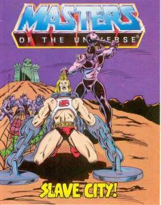 Masters of the Universe: Slave City #1 VG; Mattel Mini-Comic   low grade comic -