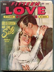Fifteen Love Stories Pulp June 1950- Francis Flick- Bride cover VG