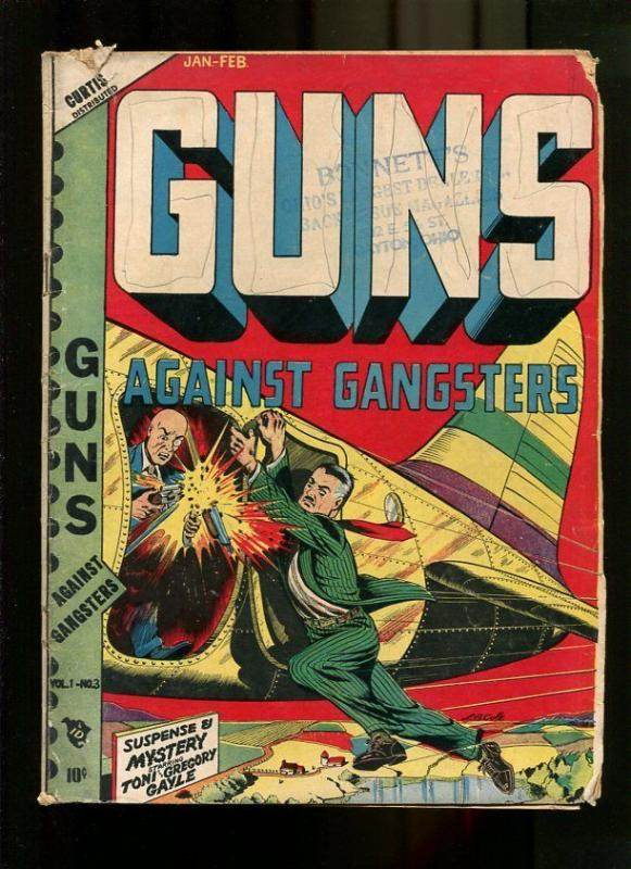 GUNS AGASINT GANGSTERS 3-1949-LB CRIME COVER G+