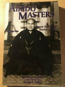 Aikido Masters Prewar Students Vol 1 Stanley Pranin Japanese Martial Arts MFT2