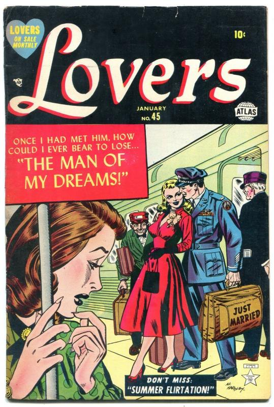 Lovers #45 1952-Atlas Romance- Hartley cover- Man of My Dreams FN-