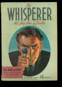 WHISPERER OCT 1940 STREET SMITH TRAIL OF FEAR #1 PULP FN