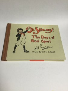 Oh Skin-Nay! The Day Of Real Sport HC Hardcover Oversized 2006 Reprint
