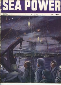 Sea Power 5/1945-A.P. Russo-cover art-WWII pix & info-violent action-FDR Trib...