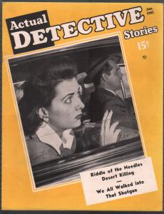 Actual Detective 1/1943-crime-mystery-horror-pix-pulp thrills-WWII-California-FN