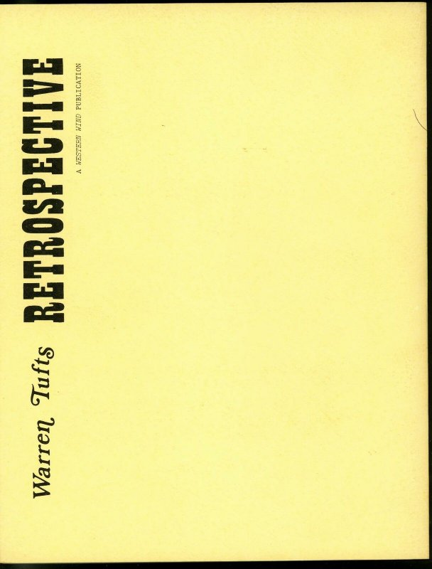 Warren Tufts Retrospective 150 pages edited by Henry Yeo FN