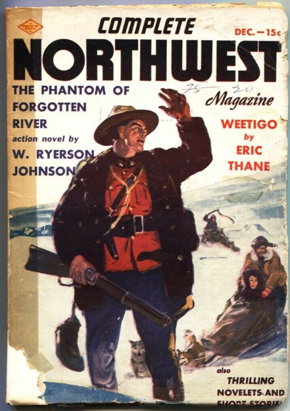 COMPLETE NORTHWEST PULP-DEC-1938-RCMP-ROYAL CANADIAN MOUNTED POLICE