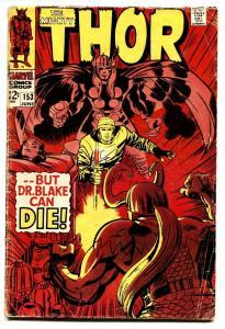 THOR #153 comic book-JACK KIRBY ART-MARVEL 12 CENT VG
