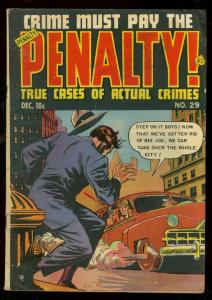 CRIME MUST PAY THE PENALTY #29 1952-WILD COVER-TAMPA FL VG