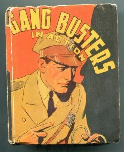 Gang Busters in Action Big Little Book #1451 1938