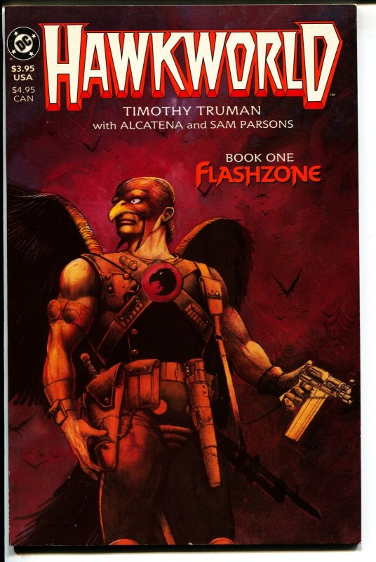 Hawkworld: Flashzone-Book 1-Timothy Truman