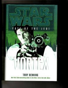 VORTEX Star Wars Troy Denning HARDCOVER Fate Of The Jedi Novel Book J380