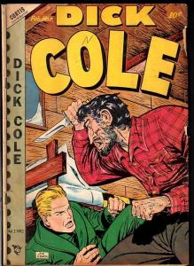 DICK COLE #2-VIOLENT KNIFE FIGHT COVER-1949 VG
