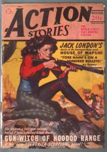 Action Stories-Winter 1948-Senorita Scorpion-Jack London-hero pulp-VG-