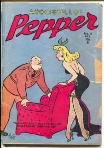 Pocketful Of Pepper #6  2/1944-Spicy WWII era cartoons-Good Girl Art-G