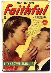 FAITHFUL #1 comic book-1949 ATLAS ROMANCE COMIC-PHOTO COVER