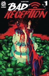 BAD RECEPTION (2019 AFTERSHOCK) #1 PRESALE-08/21
