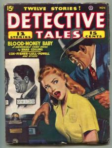Detective Tales Pulp November 1947- Blood Money Baby