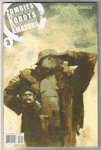 ZOMBIES vs ROBOTS vs AMAZONS #3, NM+, Ashley Wood, 2007, more Zombies in store