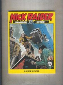 Nick Raider numero 150: Bonnie e Clyde