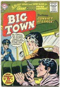 BIG TOWN #41 1956-DC COMICS-TV SERIES-CONVICT ESCAPE VG/FN