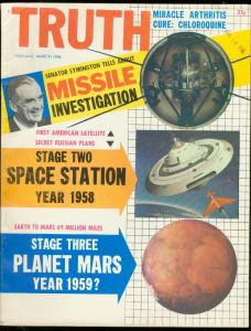 TRUTH MAGAZINE FEB 1958 #1-PLANET MARS-SPACE STATION- FN