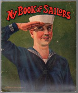My Book of Sailors #1130 1919-Saalfield-WWI era-color war imagery-VG