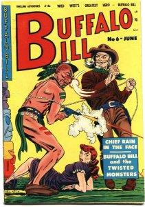 BUFALO BILL #6-1951-BONDAGE-HEADLIGHTS-INDIAN TORTURE-HIGH GRADE HORROR