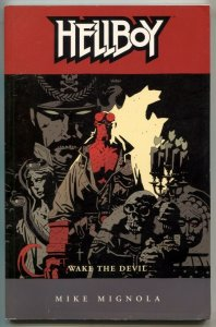 Hellyboy: Wake The Devil TPB trade paperback 2nd edition Mignola