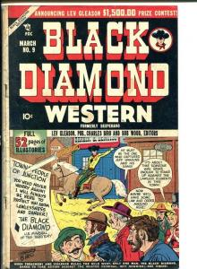 BLACK DIAMOND WESTERN #9-First issue!-GOLDEN AGE VG