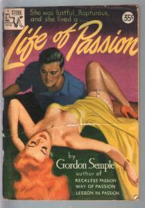 Stork Original Novel 1949-Life Of Passion-Gordon Semple-Rodewald cover-FR