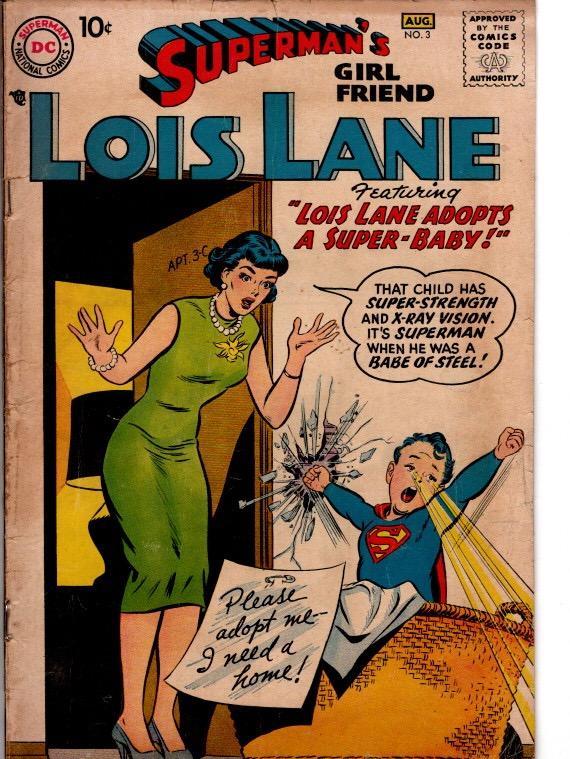 superman girlfriend Lois lane #3 VG $100.00