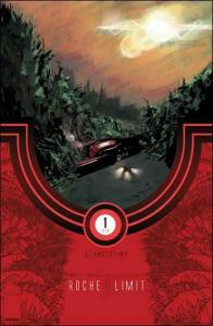 Roche Limit: Clandestiny #1B VF/NM; Image | save on shipping - details inside