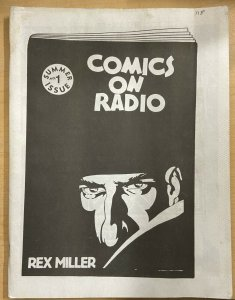 COMICS ON RADIO #1 Summer, 1992. Great fanzine on Superhero/Adventure Radio!