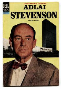 ADLAI STEVENSON #12-007-612 1966-DELL-HISTORIC-ONE SHOT ISSUE-STATESMAN-FN