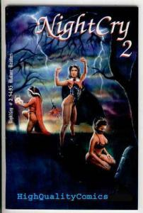 NIGHT CRY #2, VF+,Blitzkreig, 1994, Quinn,Chow,Fisher,Forte,more indies in store