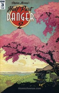 Half Past Danger (2nd Series) #3A FN; IDW | save on shipping - details inside
