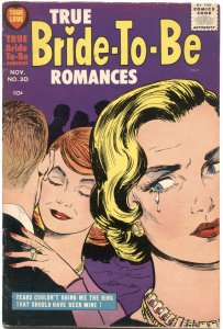 TRUE BRIBE-TO-BE ROMANCES #30-DOUG WILDEY-AL AVISON-BOB POWELL-RARE